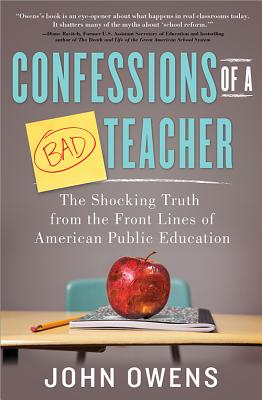 Confessions of a Bad Teacher By Owens, John (NA)