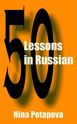 Fifty Lessons in Russian By Potapova, Nina